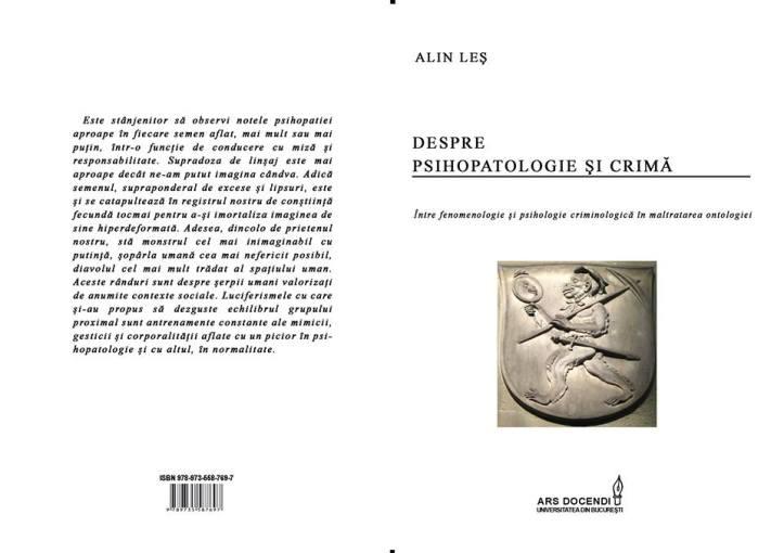 Despre psihopatologie si crima, 2014 (2), autor Alin Les, editura Ars Docendi (acreditata CNCSIS)