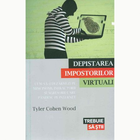 depistarea impostorilor virtuali_tyler cohen wood