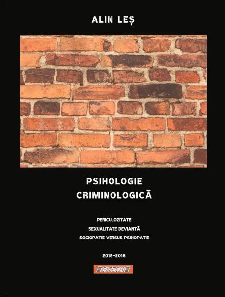 Alin Les_Psihologie criminologica_Periculozitate_Sexualitate devianta_Sociopatie_Psihopatie_2019